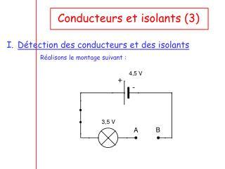 Conducteurs et isolants (3)