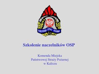 Komenda Miejska  Państwowej Straży Pożarnej  w Kaliszu