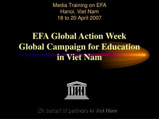 On behalf of partners in Viet Nam