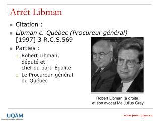 Arrêt Libman