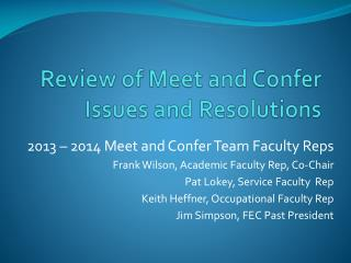 Review of Meet and Confer Issues and Resolutions