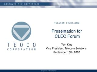 Presentation for  CLEC Forum
