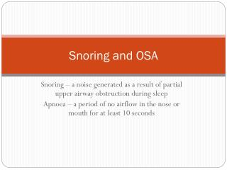 Snoring and OSA