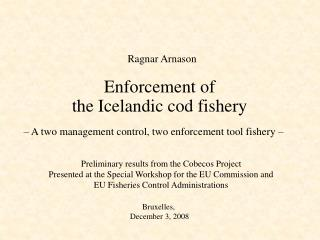 Enforcement of  the Icelandic cod fishery