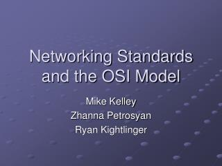 Networking Standards and the OSI Model