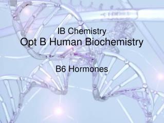 IB Chemistry Opt B Human Biochemistry