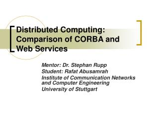 Distributed Computing:  Comparison of CORBA and Web Services
