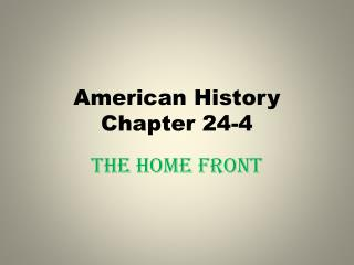American History Chapter 24-4
