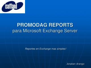 Reportes en Exchange mas simples!