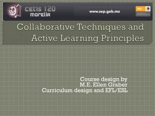 Collaborative Techniques and Active Learning Principles