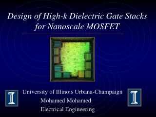 Design of High-k Dielectric Gate Stacks for Nanoscale MOSFET