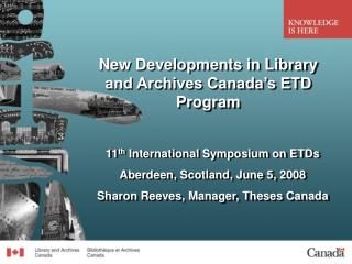 New Developments in Library and Archives Canada's ETD Program