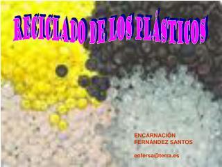 RECICLADO DE LOS PLÁSTICOS