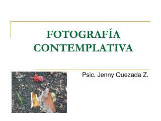 FOTOGRAFÍA CONTEMPLATIVA