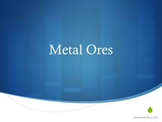 Metal Ores