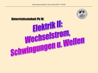 Naturwissenschaftlicher Vorkurs WS 2006/07  PHYSIK