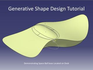 Generative Shape Design Tutorial