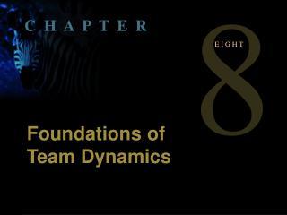 Foundations of Team Dynamics