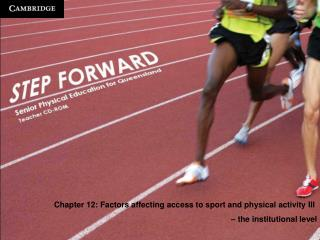 Chapter 12: Factors affecting access to sport and physical activity III  – the institutional level