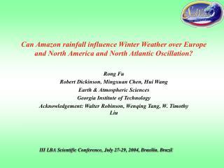 Rong Fu Robert Dickinson, Mingxuan Chen, Hui Wang Earth & Atmospheric Sciences