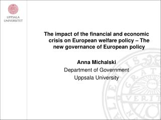 Approaches to  European welfare policy