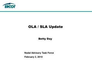 OLA / SLA Update