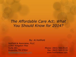 The Affordable Care Act: What You Should Know for 2014?