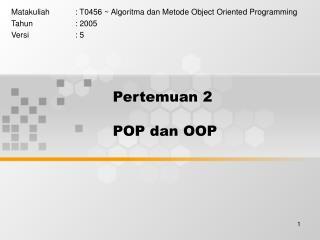Pertemuan 2  POP dan OOP
