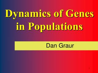 Dynamics of Genes in Populations