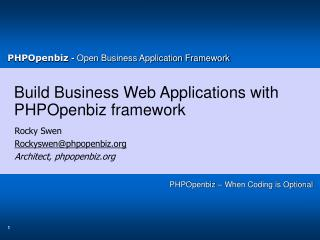 Build Business Web Applications with PHPOpenbiz framework