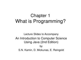 Chapter 1 What is Programming?