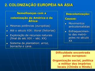 2. COLONIZAÇÃO EUROPÉIA NA ÁSIA