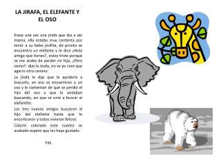 LA JIRAFA, EL ELEFANTE Y EL OSO