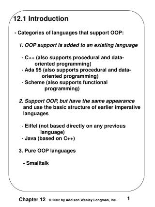 12.1 Introduction  - Categories of languages that support OOP: