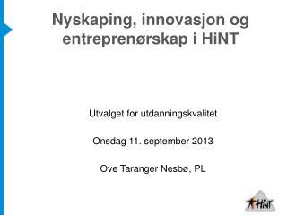 Nyskaping, innovasjon og entreprenørskap i HiNT