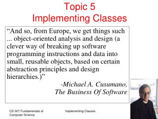Topic 5 Implementing Classes