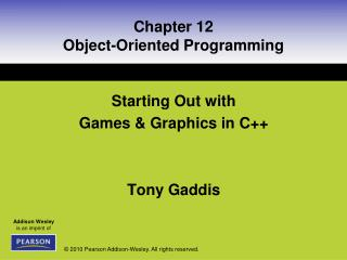 Chapter 12 Object-Oriented Programming
