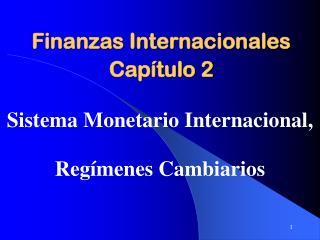 Finanzas Internacionales Capítulo 2