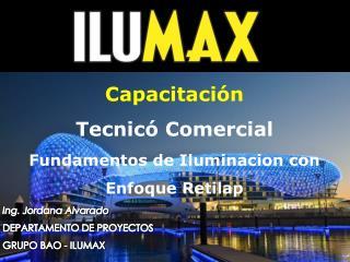 Capacitación Tecnicó Comercial Fundamentos de Iluminacion con Enfoque Retilap