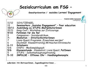 Sozialcurriculum am FSG –  Gewaltprävention / soziales  Lernen/ Engagement