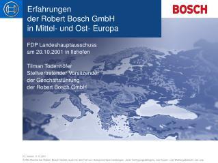 Erfahrungen  der Robert Bosch GmbH  in Mittel- und Ost- Europa