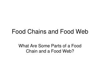 Food Chains and Food Web