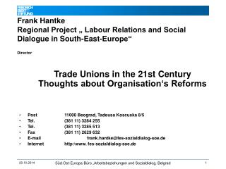 Trade Unions in the 21st Century  Thoughts about Organisation's Reforms