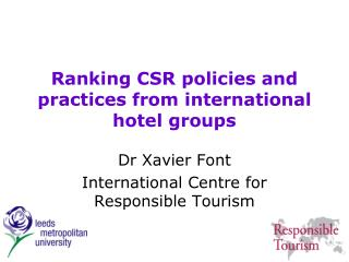 Ranking CSR policies and practices from international hotel groups