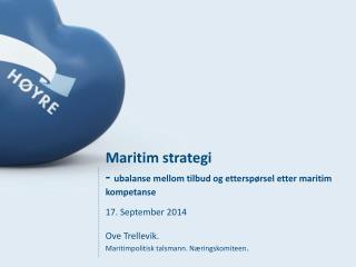 Maritim strategi -  ubalanse mellom tilbud og etterspørsel etter maritim kompetanse