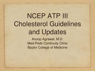 NCEP ATP III Cholesterol Guidelines and Updates