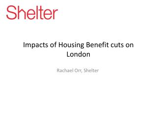 Impacts of Housing Benefit cuts on London