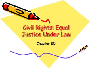 Civil Rights: Equal Justice Under Law