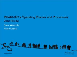 PHARMAC's Operating Policies and Procedures 2012 Review