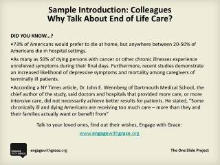 Sample Introduction: Colleagues Why Talk About End of Life Care
